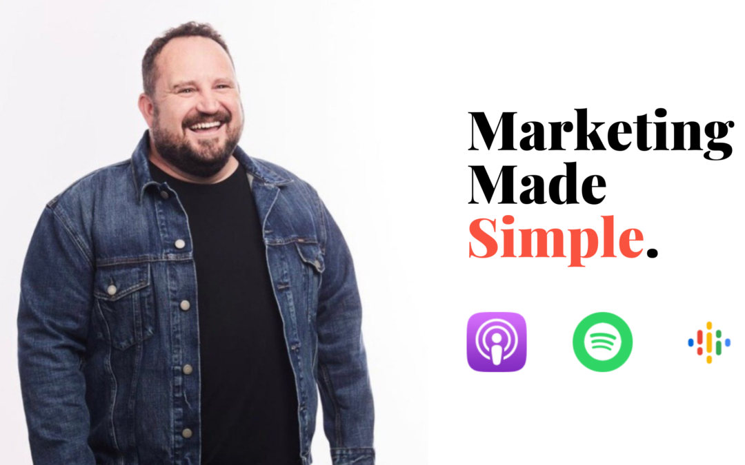 Marketing Made Simple Podcast: You Can't Miss It!